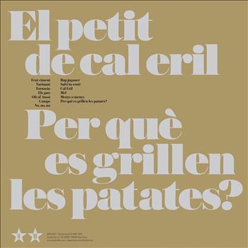 El Petit De Cal Eril - Per Què Es Grillen les Patates?