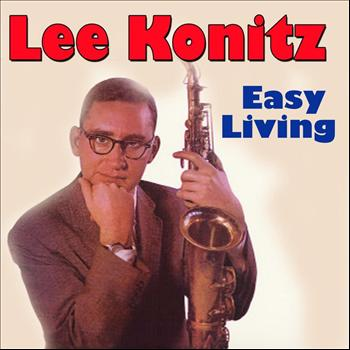 Lee Konitz - Easy Living