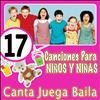 Grupo Infantil Quita y Pon - 17 Canciones De Siempre Para Cantar Jugar Y Bailar Los Niños Y Niñas