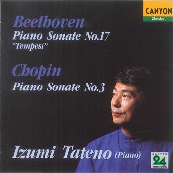 "Izumi Tateno - Beethoven: Piano Sonata No. 17 ""Tempest"" - Chopin: Piano Sonata No. 3"