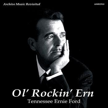 Tennessee Ernie Ford - Ol' Rockin' Em