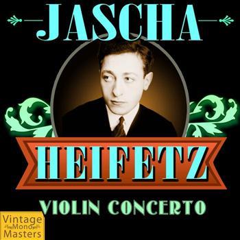 Jascha Heifetz - Violin Concerto