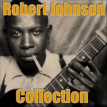 Robert Johnson - Robert Johnson Collection
