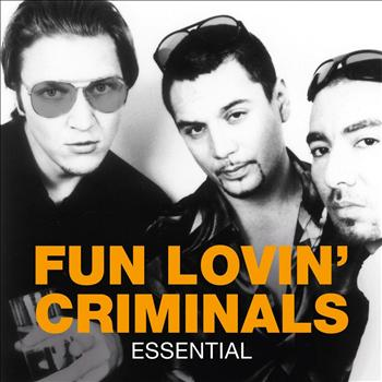 Fun Lovin' Criminals - Essential