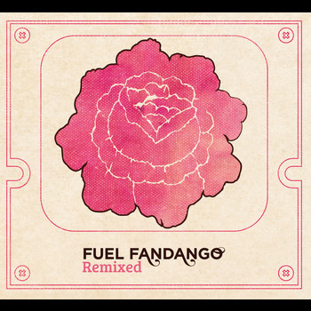 Fuel Fandango - Remixed