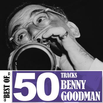 Benny Goodman - Best of - 50 Tracks