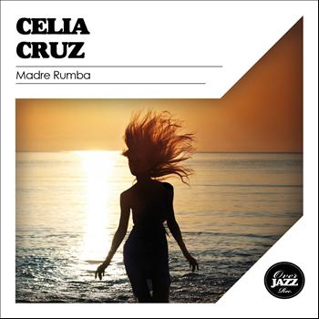 Celia Cruz - Madre Rumba