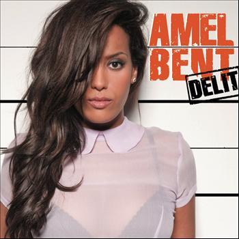 Amel Bent - Délit