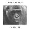 John Talabot - Families
