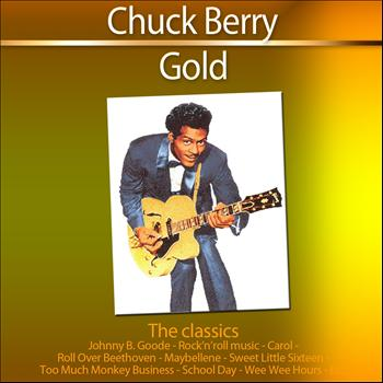 Chuck Berry - Chuck Berry Gold (The Classics)