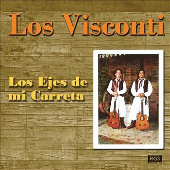 Los Visconti - Los Ejes De Mi Carreta