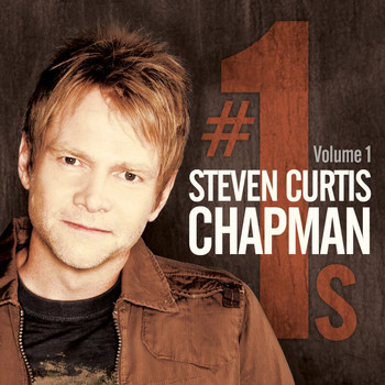 Steven Curtis Chapman - # 1's Vol. 1