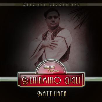 Beniamino Gigli - Mattinata