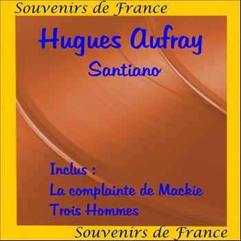 Hugues Aufray - Santiano