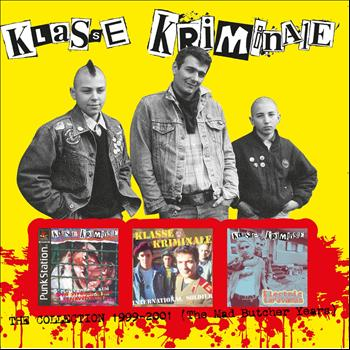 Klasse Kriminale - The Collection 1999-2001 (The Mad Butcher Years)