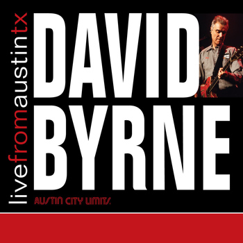 David Byrne - Live From Austin TX