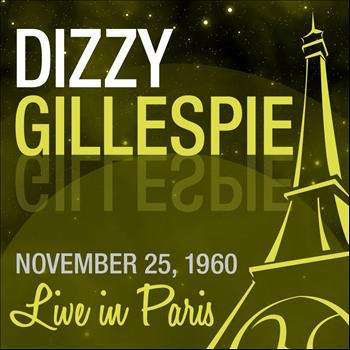 Dizzy Gillespie - Live in Paris
