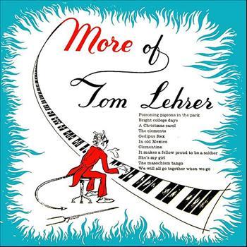 Tom Lehrer - More Of Tom Lehrer