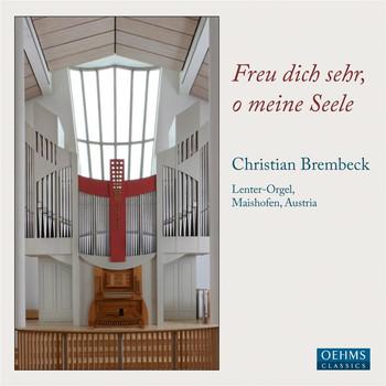 Christian Brembeck - Freu dich sehr, o meine Seele