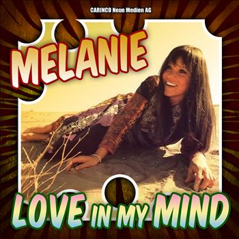 Melanie - Melanie - Love in My Mind