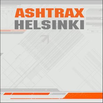 Ashtrax - Helsinki