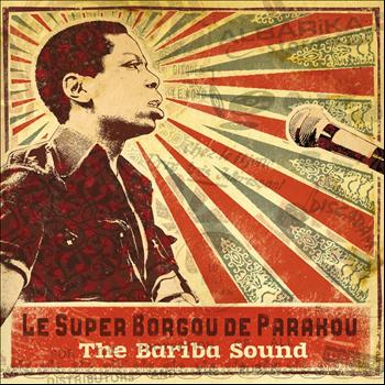 Orchestre Super Borgou de Parakou - The Bariba Sound