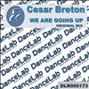 Cesar Breton - We Are Going Up