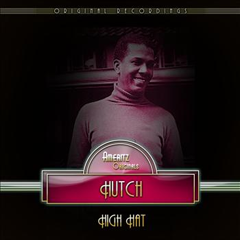 Hutch - High Hat