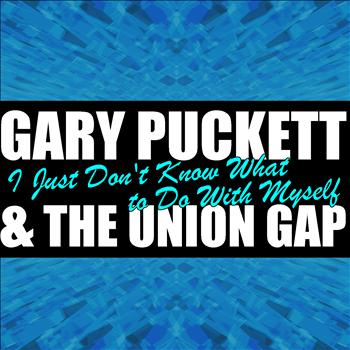 Gary Puckett & The Union Gap - I Just Don't Know What to Do With Myself