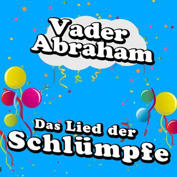 Vader Abraham - Das Lied Der Schluempfe