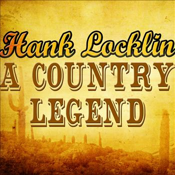 Hank Locklin - A Country Legend