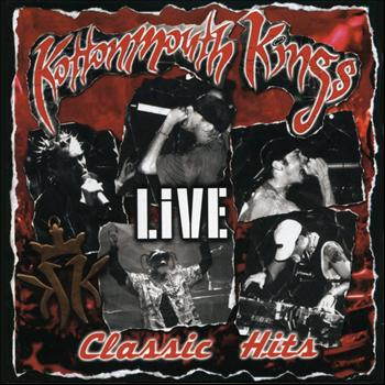 Kottonmouth Kings - Classic Hits Live