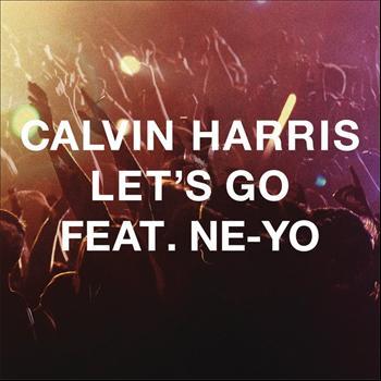 Calvin Harris feat. Ne-Yo - Let's Go