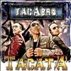 Tacabro - Tacata Remixes