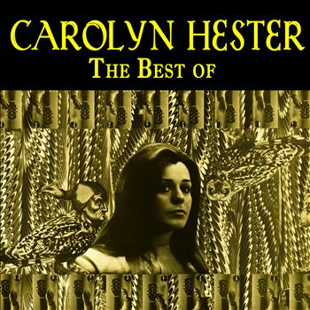 Carolyn Hester - The Best Of