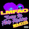 LMFAO - Sorry For Party Rocking (Remixes [Explicit])