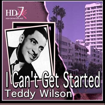 Teddy Wilson - I Can't Get Started