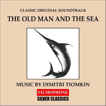 Dimitri Tiomkin - The Old Man and the Sea