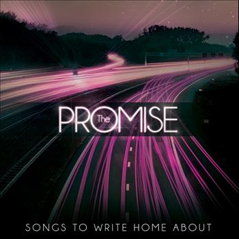 The Promise - Songs To Write Home About