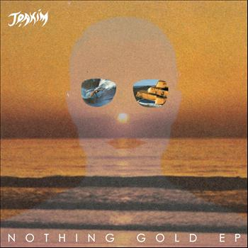 Joakim - Nothing Gold EP