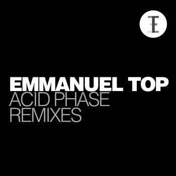 Emmanuel Top - Acid Phase Remixes