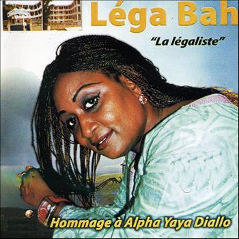 Lega Bah - Hommage à Alpha Yaya Diallo (La légaliste)