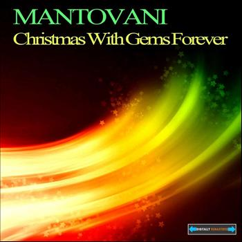 Mantovani - Christmas With Gems Forever