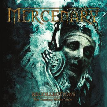 Mercenary - Recollections - The Century Media Years