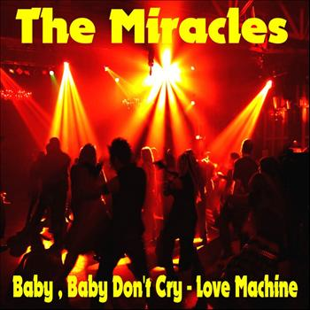 The Miracles - Baby Baby Don't Cry