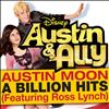 Ross Lynch - Billion Hits (From ''Austin & Ally'')