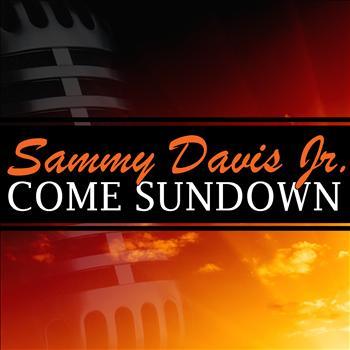Sammy Davis Jr. - Come Sundown