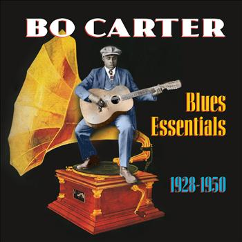Bo Carter - Blues Essentials (1928-1950)