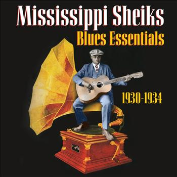 Mississippi Sheiks - Blues Essentials (1930-1934)