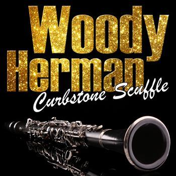 Woody Herman - Curbstone Scuffle